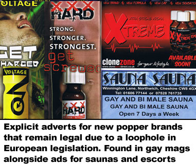 Explicit adverts for new brands of poppers that remain legal due to a legal loophole. Adverts are often found places alongside adverts for gay saunas and escort services
